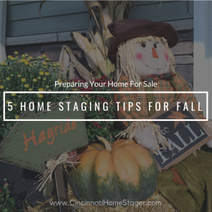 Top 5 Home Staging Tips For Fall